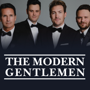 This dynamic quartet is different from any other vocal group of their generation having been a part of one of the biggest and most influential American bands in rock & roll history. When The Modern Gentlemen take the stage, they bring their charm, high energy and four-part harmony without limits!